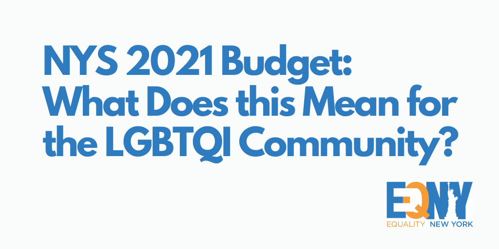 NYS 2021 Budget: What Does this Mean for the LGBTQI Community?